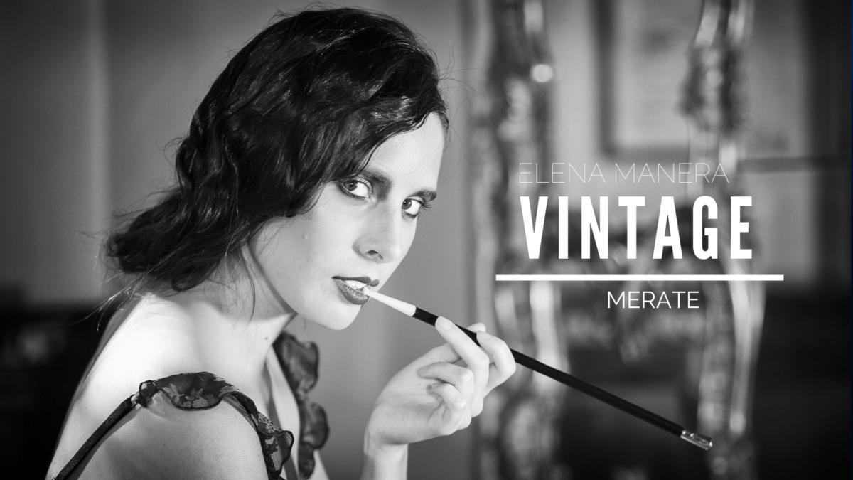 Vintage, Elena Manera